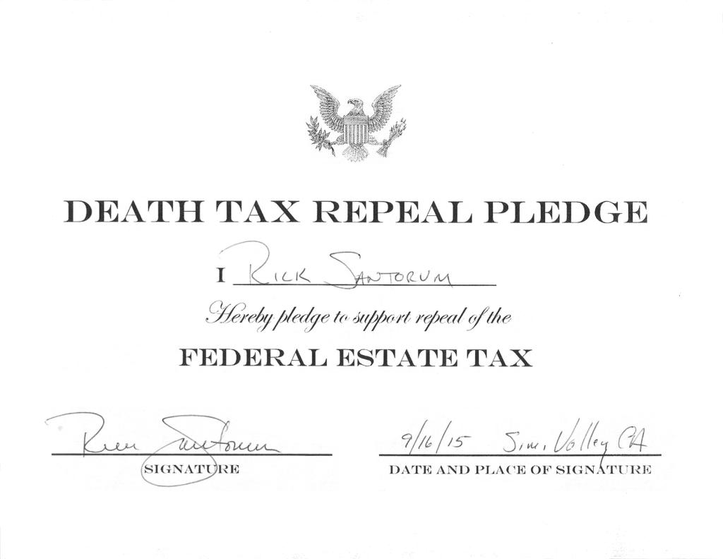 Death Tax Repeal Pledge - Senator Rick Santorum